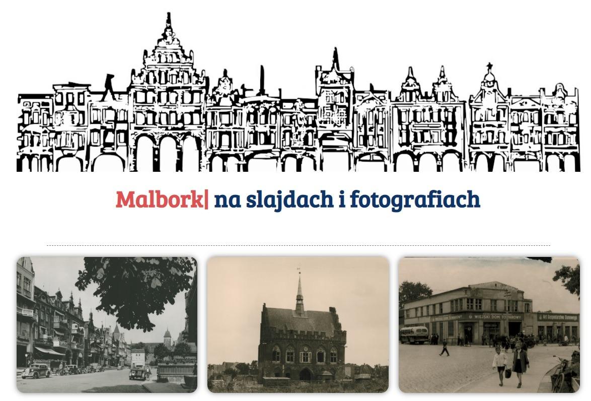 Grafika przedstawiająca rysowaną dawną starówkę Malborka, poniżej trzy historyczne zdjęcia miasta